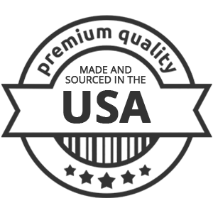 Premium Quality - Made and Sourced in the USA